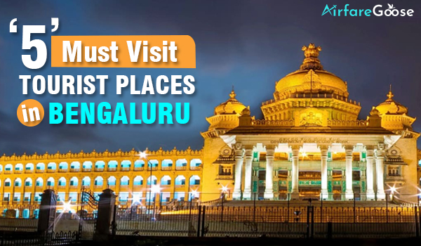 5 Famous Tourist Spots of Bengaluru
