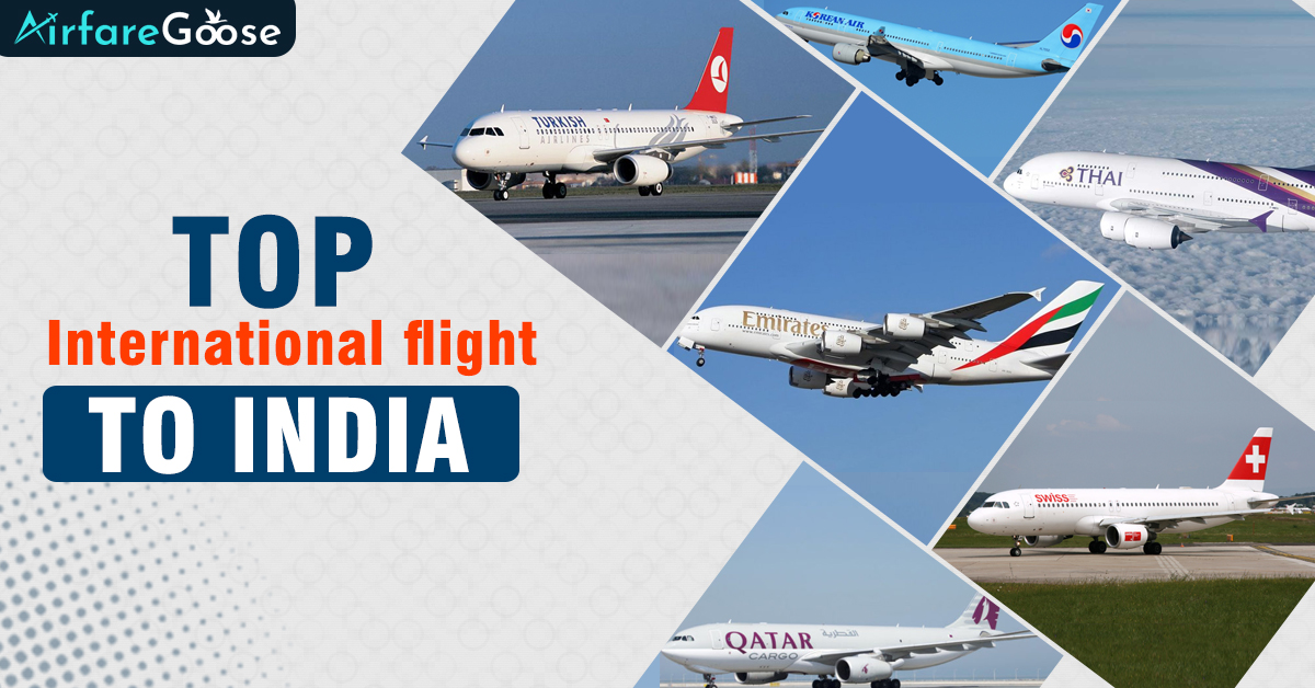 Fly with the eminent International flight to India!