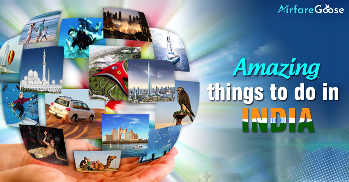 Get Incredible Experience with the Craziest Things of India!