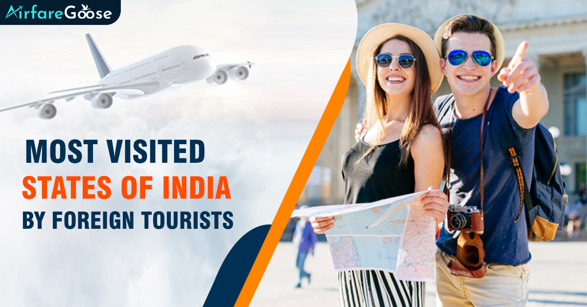 Top 3 Known Indian States Attracting the Most Foreign Visitors