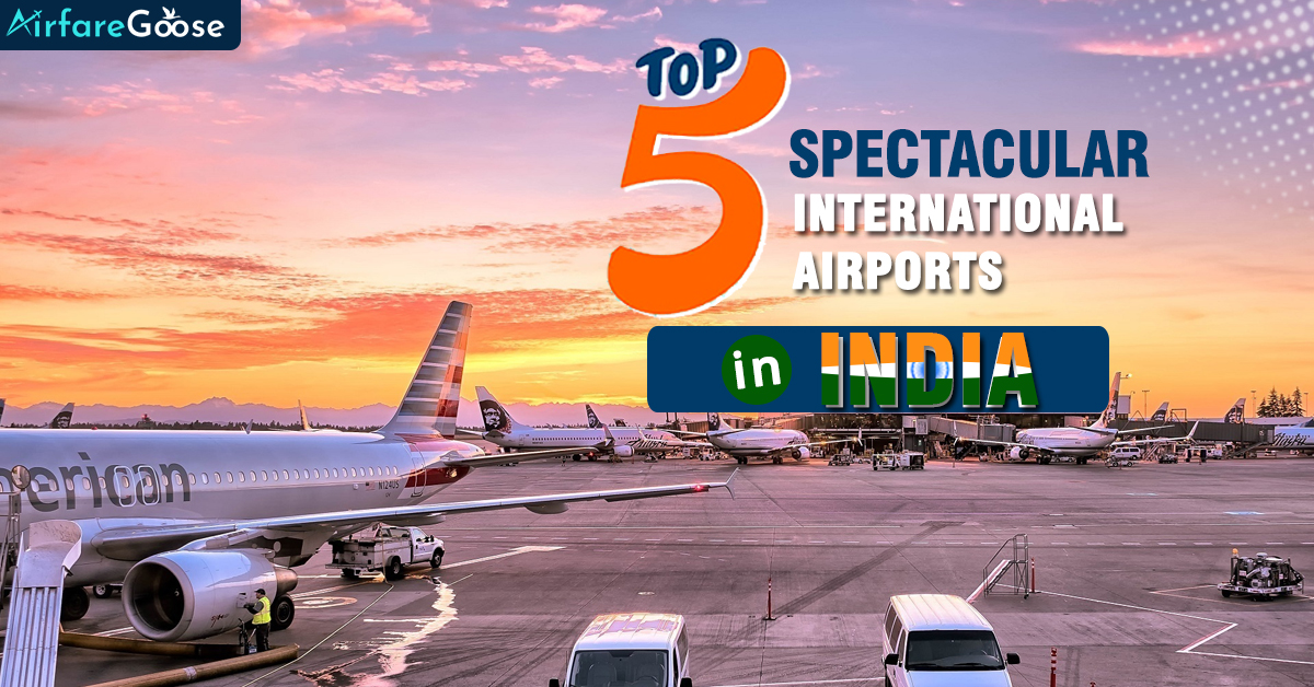 Best International Airports in India