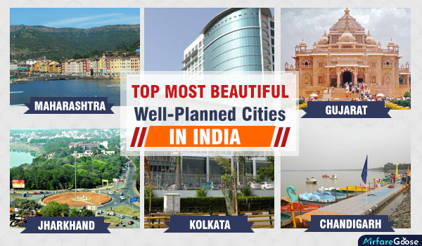 India's Top 5 Well-Planned Cities with Aesthetic Appeal