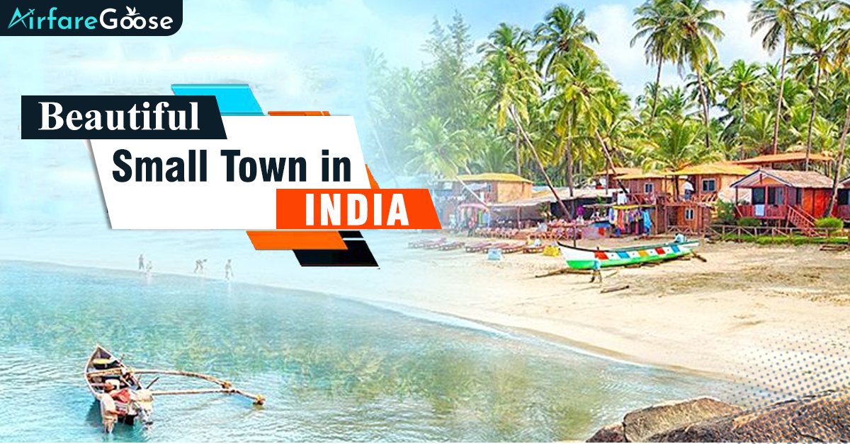 India Travel: 5 Small Towns to Visit!
