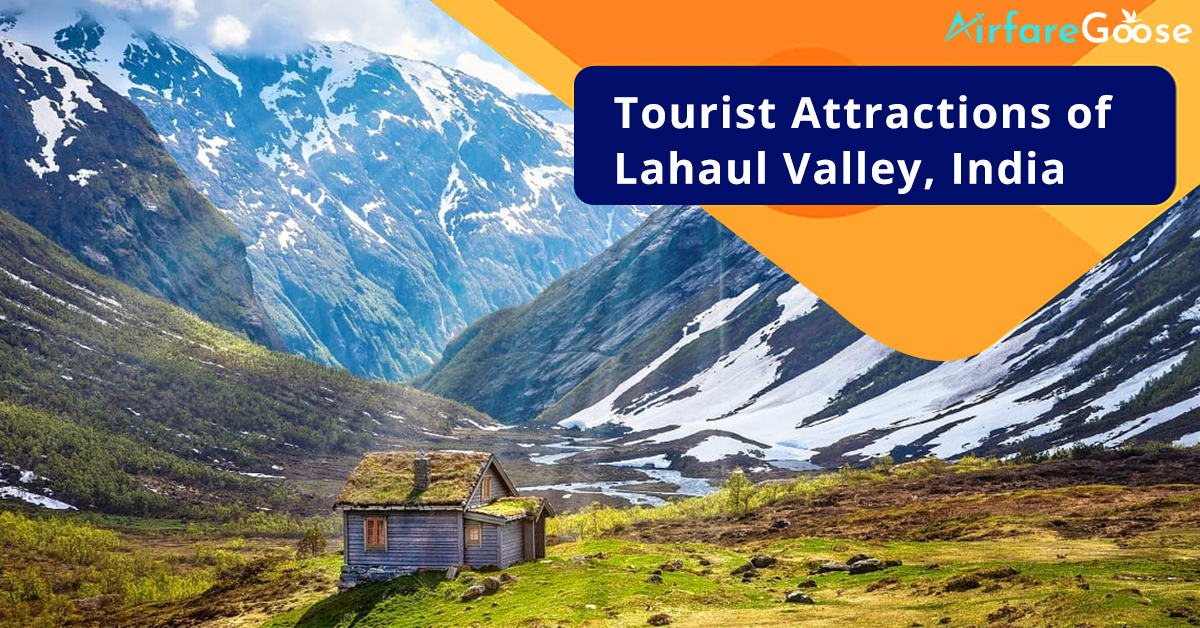 Top Offbeat Attractions in Lahaul Valley