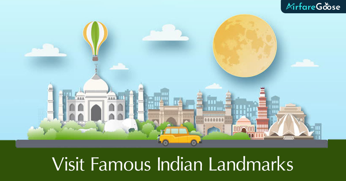 9 Must-Visit Indian Landmarks For your next Trip