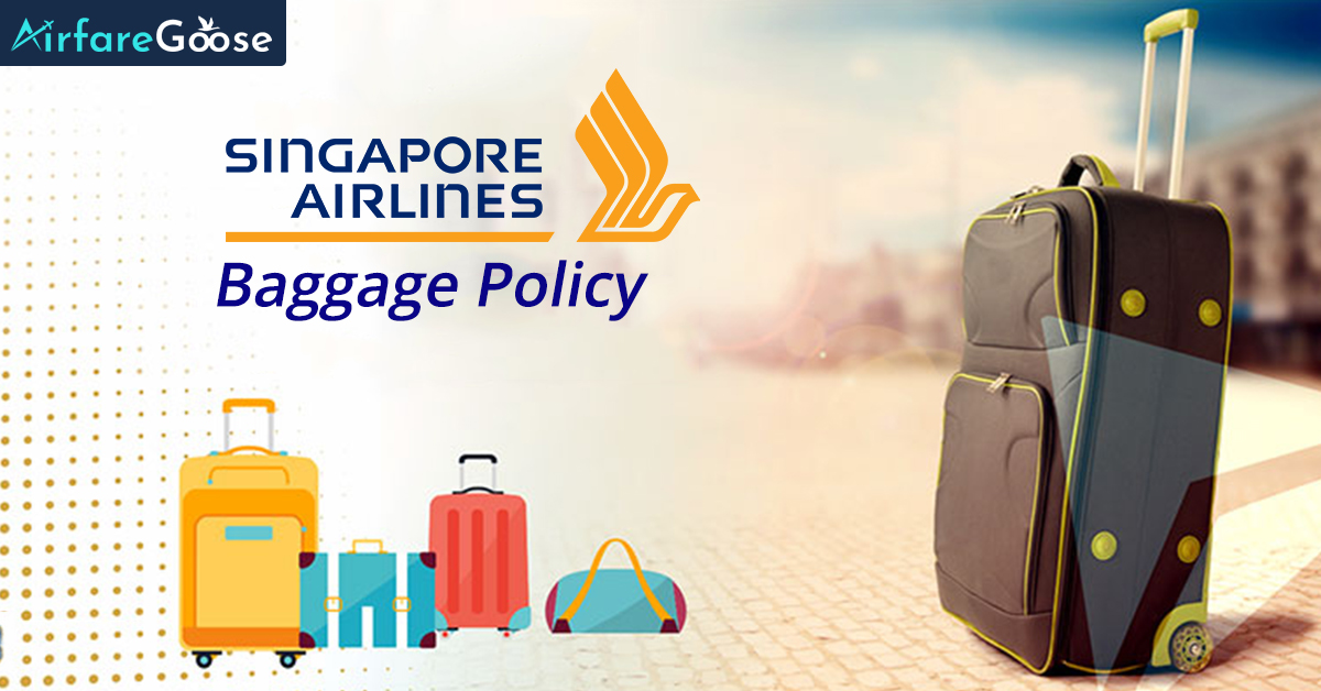 Singapore Airlines Baggage Policy